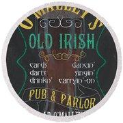 O'malley's Old Irish Pub Round Beach Towel