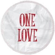 One Love Round Beach Towel