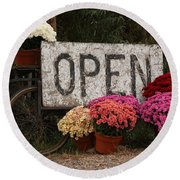 Open Sign With Flowers Fine Art Photo Round Beach Towel