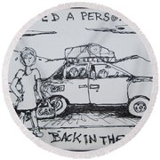 Out Of Gas Family Round Beach Towel