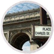Paris France. Larc De Triomphe On Place Charles De Gaulle Round Beach Towel