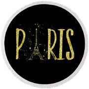 Paris Typografie - Gold Splashes Round Beach Towel