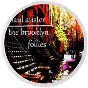 Paul Auster Poster Brooklyn  Round Beach Towel