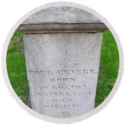 Paul Revere Grave  Round Beach Towel