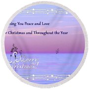 Peace And Love For Christmas Card Round Beach Towel