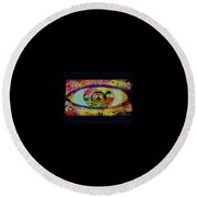 Peace Can Be Seen Round Beach Towel