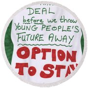 People's Vote Option To Stay Young People Need A Future Round Beach Towel
