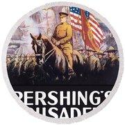 Pershing's Crusaders -- Ww1 Propaganda Round Beach Towel