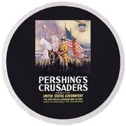 Pershing's Crusaders -- Ww1 Propaganda Round Beach Towel