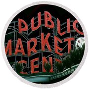 Pike Place Market Entrance 5 Round Beach Towel