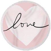 Pink Heart Love- Art By Linda Woods Round Beach Towel