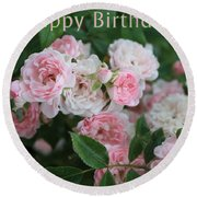 Pink Roses Birthday Card Round Beach Towel