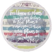 Plans I Have For You Stripes Round Beach Towel