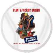 Plant A Victory Garden  Round Beach Towel by War Is Hell Store