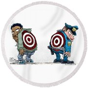 Police And Black Folks Are Targets Round Beach Towel