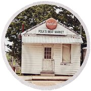 Polk's Meat Market Round Beach Towel