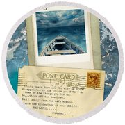 Poloroid Of Boat With Inspirational Quote Round Beach Towel