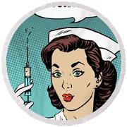 Pop Art Nurse Woman With A Needle And Speech Bubble Round Beach Towel