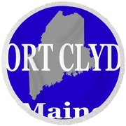 Port Clyde Maine State City And Town Pride  Round Beach Towel