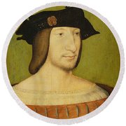 Portrait Of Francis I, King Of France Round Beach Towel