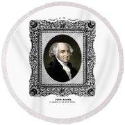 President John Adams Portrait  Round Beach Towel by War Is Hell Store