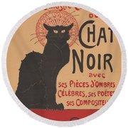 Prochainement La Tr?s Illustre Compagnie Du Chat Noir (poster For The Company Of The Black Cat) Round Beach Towel