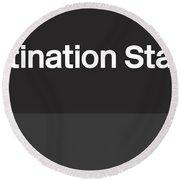 Procrastination Station- Art By Linda Woods Round Beach Towel
