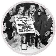 Prohibition Ends Let's Party Round Beach Towel