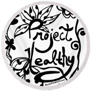 Project Healthy Round Beach Towel