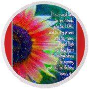 Psalms 92 1 2 Round Beach Towel
