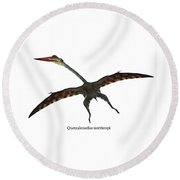 Quetzalcoatlus Flying Reptile With Font Round Beach Towel