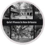 Quiet New Orleans Round Beach Towel