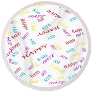 Quoted Emotions Round Beach Towel