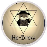 Rabbi T's He-brew Round Beach Towel