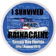 Rainacaine Tampa Bay 2015 Round Beach Towel
