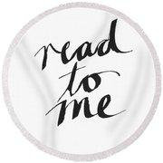 Read To Me- Art By Linda Woods Round Beach Towel