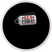 Red Friday For My Mom Military Dog Tags Round Beach Towel