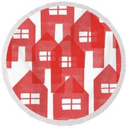 Red Houses- Art By Linda Woods Round Beach Towel