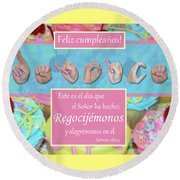 Rejoice And Be Glad Happy Birthday Spanish Round Beach Towel