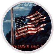 Remember December Seventh Round Beach Towel by War Is Hell Store