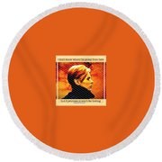Remembering David Bowie Round Beach Towel