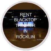 Rent Blacktop Theater In Rocklin, Ca Round Beach Towel