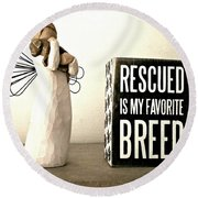 Rescued Is My Favorite Breed And The Angel Round Beach Towel