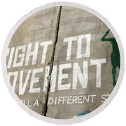 Right To Movement Round Beach Towel