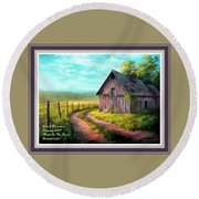 Road On The Farm Haroldsville L A With Decorative Ornate Printed Frame.  Round Beach Towel
