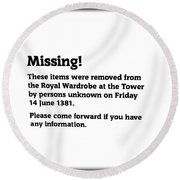Robbery At The Tower Of London Round Beach Towel