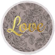 Roses For Love Round Beach Towel