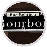 Rue Bourbon Street - New Orleans Round Beach Towel