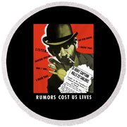 Rumors Cost Us Lives Round Beach Towel by War Is Hell Store