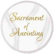 Sacrament Of Anointing Of The Sick Golden 3-d Look Round Beach Towel
